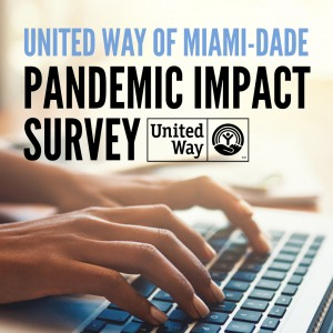 United Way of Miami-Dade Pandemic Impact Survey